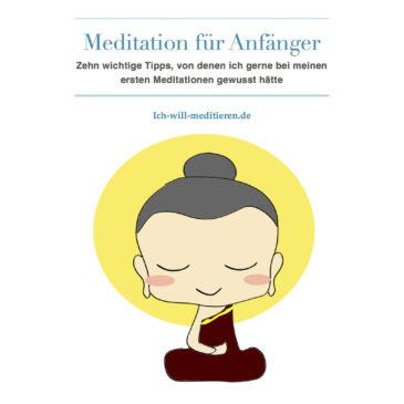 Das kostenlose Ebook: Meditation für Anfänger – Die 10 wichtigsten Tipps